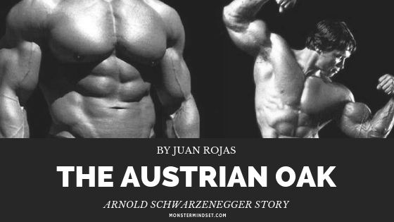 The Austrian Oak | Arnold Schwarzenegger